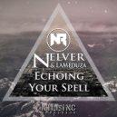 Nelver & LaMeduza - Echoing (Original Mix)