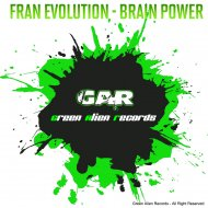 Fran Evolution - Brain Power (Original Mix)