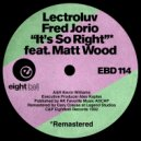 Lectroluv & Fred Jorio & Matt Wood & Fred Jorio - It\'s So Right (feat. Matt Wood) (Downtown Dub)