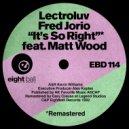 Lectroluv & Fred Jorio & Matt Wood & Louie Balo Guzman - It\'s So Right (feat. Matt Wood) (Balo\'s Vocal RMX)