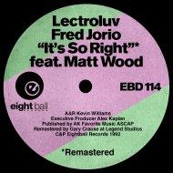 Lectroluv & Fred Jorio & Matt Wood & Louie Balo Guzman - It\'s So Right (feat. Matt Wood) (Balo\'s DUBbstrumental RMX)