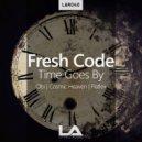 Fresh Code - Time Goes By (Flatlex Remix)