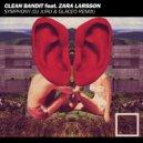Clean Bandit feat. Zara Larsson  - Symphony (Dj Jurij & Glaceo Remix) (Original Mix)