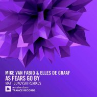 Mike van Fabio & Elles de Graaf - As Fears Go By (Matt Bukovski Club Extended Mix)