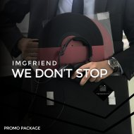 IMGFriend - We Don\'t Stop (Ozgur Can Remix) (Original Mix)