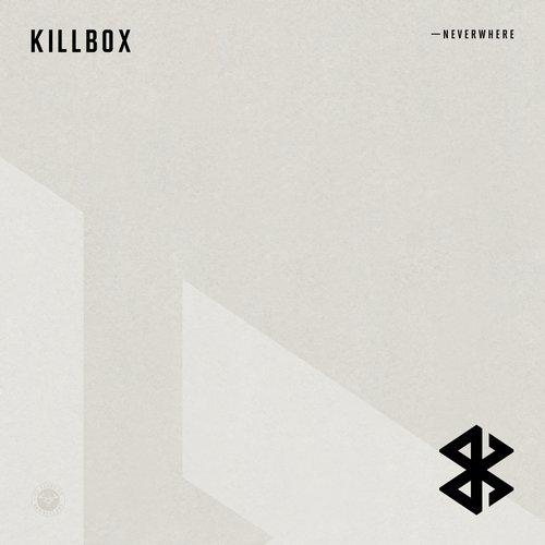 Killbox - Neverwhere (Original Mix)