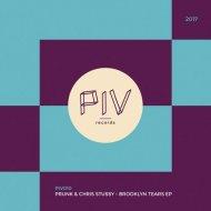 Prunk & Chris Stussy - Brooklyn Tears (Original Mix)