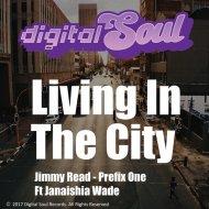 Jimmy Read & Prefix One feat. Janaishia Wade - Living in the City (Instrumental Dub) (Original Mix)