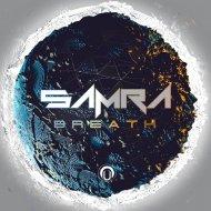Samra - Breath (Original Mix)