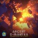 Ascent & E-Mantra - Sleepwalkers (Original Mix)