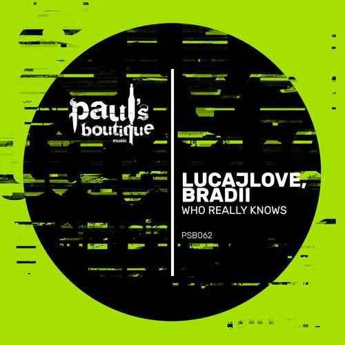 LucaJLove, BRADII - Who Really Knows (Ruben Mandolini Remix) (Original Mix)