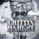 K-Oz  - Grittin Bakc To You  (feat. Bre The 1st Lady, Calico & Hustlamade Bugz)