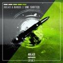 Ablaze & Nanoo - One Shotted (Original Mix)