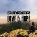 Dimizer - Love & Hope (Remix)