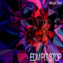 RINSLER TRVP - EDM Pit Stop (Original Mix)
