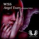 W!SS - Angel Tears (Original Mix)