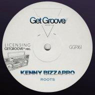 Kenny Bizzarro - Roots (Original Mix)