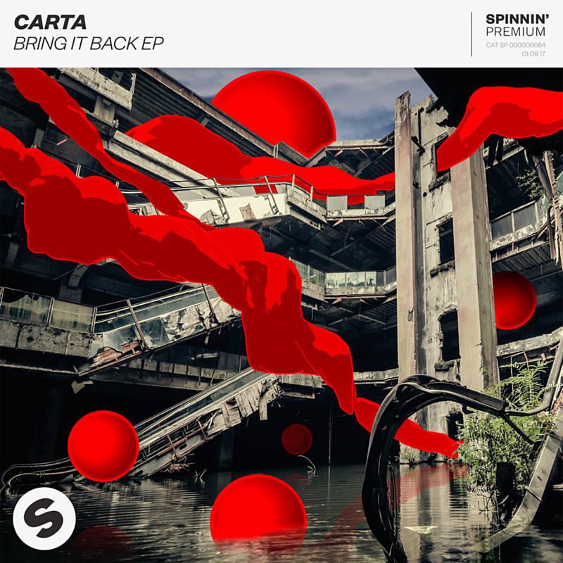 Carta - Bring It Back (Extended Mix) (Original Mix)