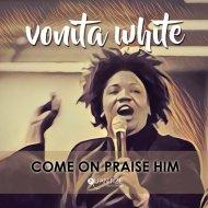 Vonita White - Come On Praise Him (Spen & Thommy Remix) (Original Mix)