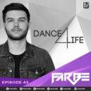 FarBe - Dance 4 Life Episode 43 (2017-09-05) - Special For King Macarella (Original Mix)