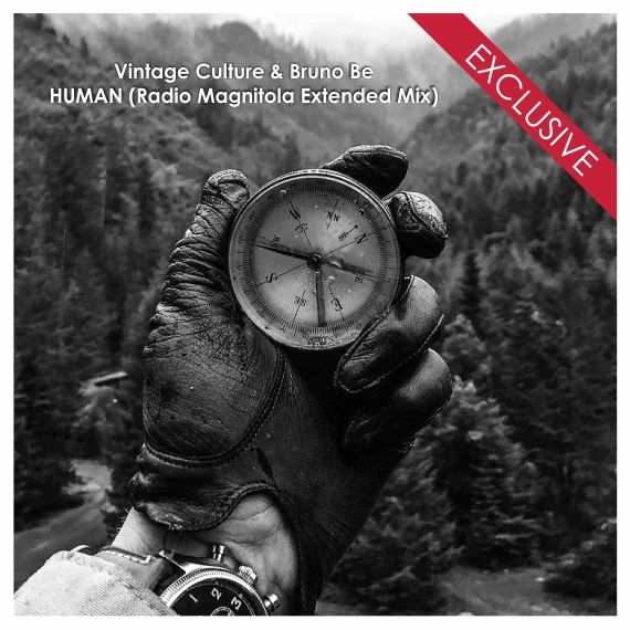 Vintage Culture & Bruno Be - HUMAN (Radio Magnitola Extended Mix) (Original Mix)