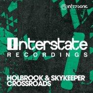 Holbrook & SkyKeeper - Crossroads (Original Mix)