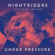 Nightriders, Lisa Shaw - Under Pressure (Original Mix)