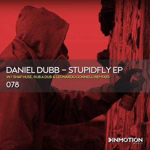 Daniel Dubb - Stupidfly (Rub A Dub Remix) (Original Mix)