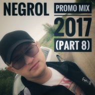 Negrol - Promo Mix 2017 (Part 8) (Original Mix)