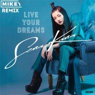 SenaKana - Live your dreams (MiKey Remix)