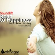 SoundLift - Road to Happiness (Sothzanne String Emotional Remix)