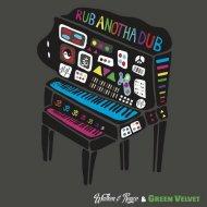 Walker & Royce feat. Green Velvet - Rub Anotha Dub (Original Mix)