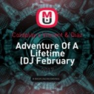 Coldplay x Vincent & Diaz - Adventure Of A Lifetime (DJ February bootleg)