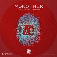 Monotalk - Mechanism (Original Mix)