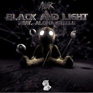 Adair ft. Aloma Steele  - Black and Light (Original Mix)