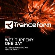 Wez Tuppeny - One Day (Original Mix)