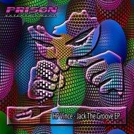 HP Vince - Jack The Groove (Original Mix)