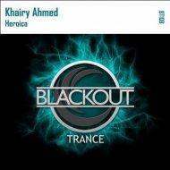 Khairy Ahmed - Heroica (Original Mix)