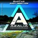 BarTar - East Direction (Original Mix)