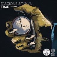 Tascione & TYNVN - Time (Original mix)