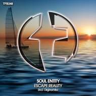Soul Entity - Escape Reality (Original Mix)