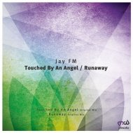 Jay FM - Touched by an Angel (Original Mix)