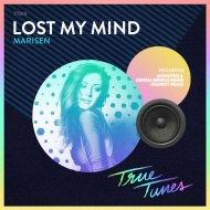 Marisen - Lost My MInd (Monoteq & Grisha Gerrus Remix) (Original Mix)