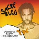 Sasch BBC & Caspar - Indian Summer (Original Mix)