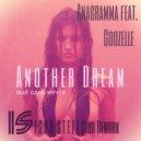 Anagramma feat. Goozelle - Another Dream (IGOR STEFF Club Rework) (Original Mix)