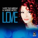 Wipe the Needle & Sheree Hicks - Love (Deep Sole Syndicate Dub Mix) (Original Mix)