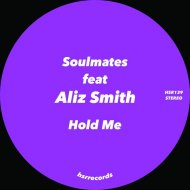 Soulmates (ITA) feat. Aliz Smith - Hold Me (Original Mix)