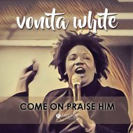 Vonita White - Come On Praise Him (Terrence Parker Gospel Heritage Mix) (Original Mix)