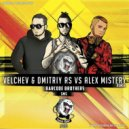 Barcode Brothers Velchev & Dmitriy Rs Vs Alex Mistery - Sms (Velchev & Dmitriy Rs Vs Alex Mistery Remix) (Original Mix)