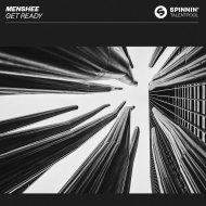 Menshee - Get Ready (Extended Mix) (Original Mix)